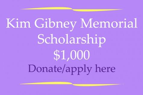 Kim Gibney Memorial Scholarship