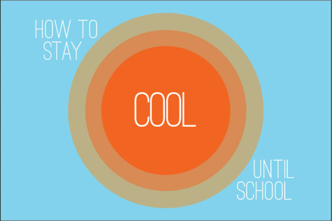 How to stay cool until school